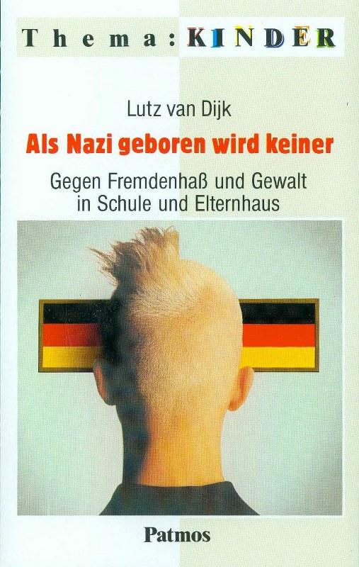 Als Nazi geboren wird keiner © Hanno Rink